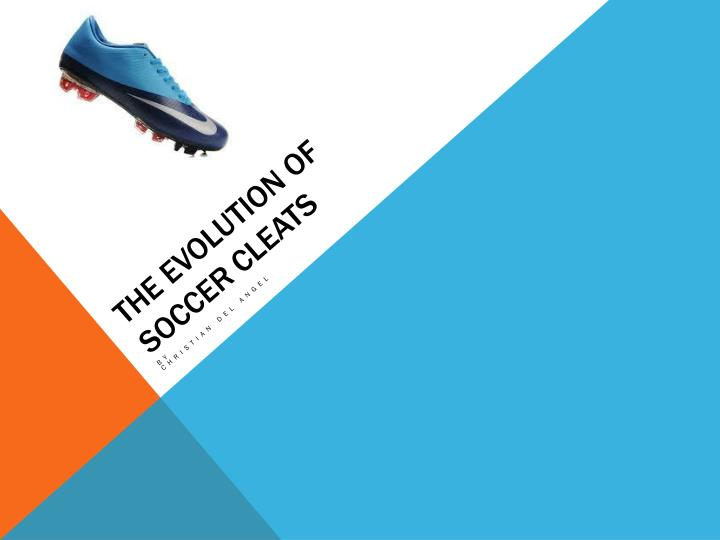 the evolution of soccer cleats n.