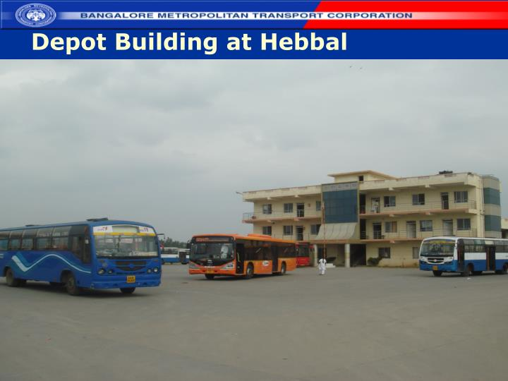 Depot Building at Hebbal