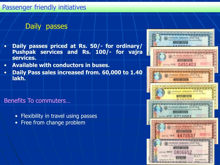 Passenger friendly initiatives