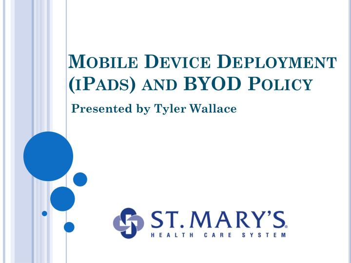 mobile device deployment ipads and byod policy n.
