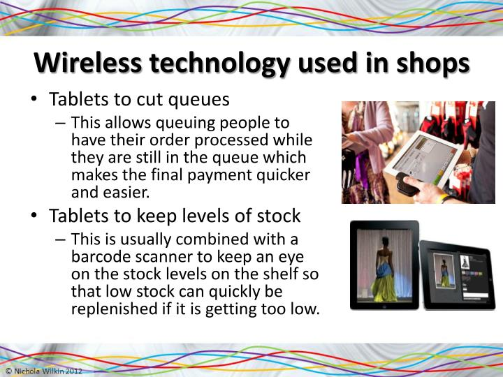 Wireless technology used in shops