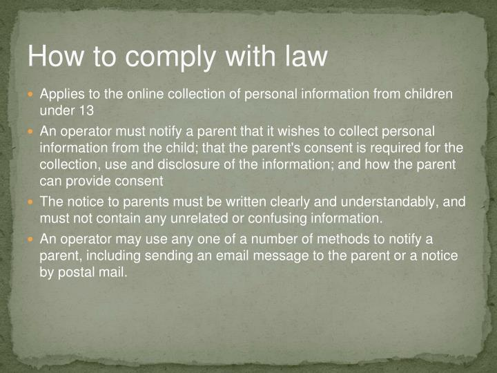 How to comply with law