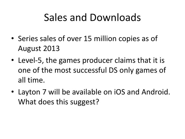 Sales and Downloads