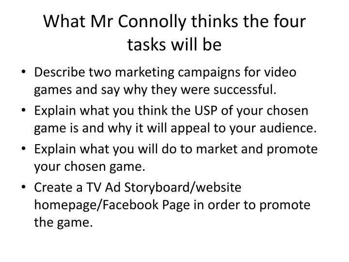 What mr connolly thinks the four tasks will be