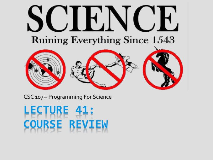 csc 107 programming for science n.