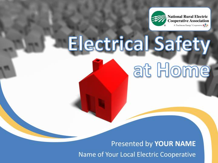 presented by your name name of your local electric cooperative