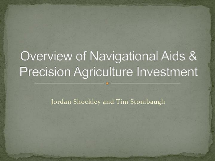 overview of navigational aids precision agriculture investment n.
