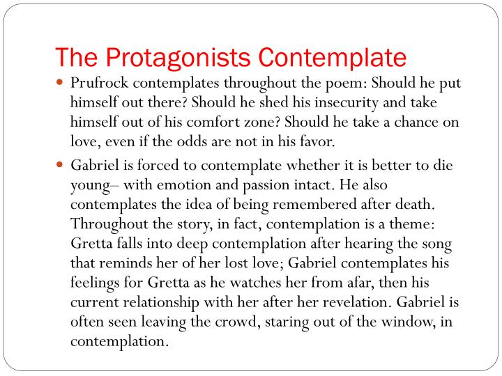 The Protagonists Contemplate
