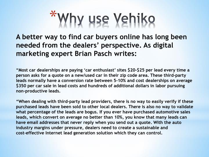 Why use Vehiko
