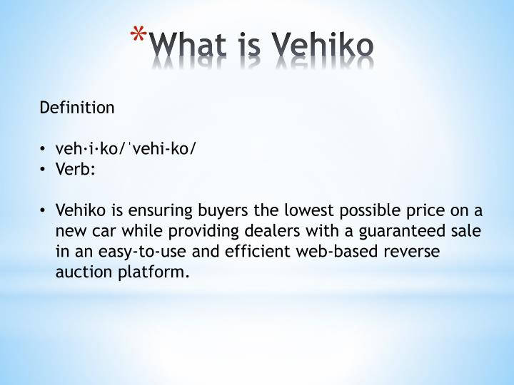 What is vehiko