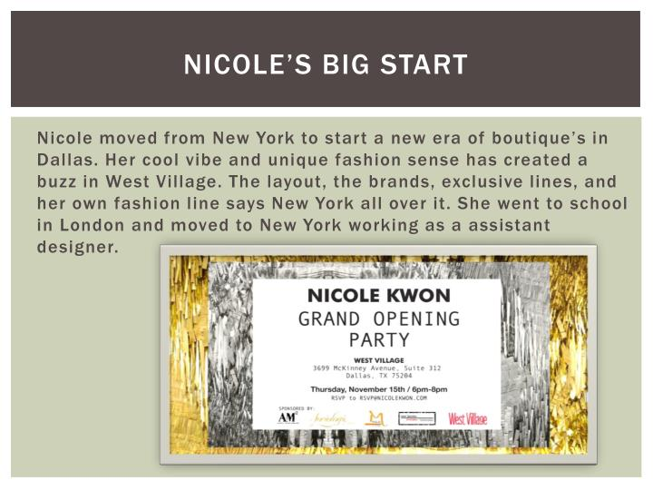 Nicole's Big start