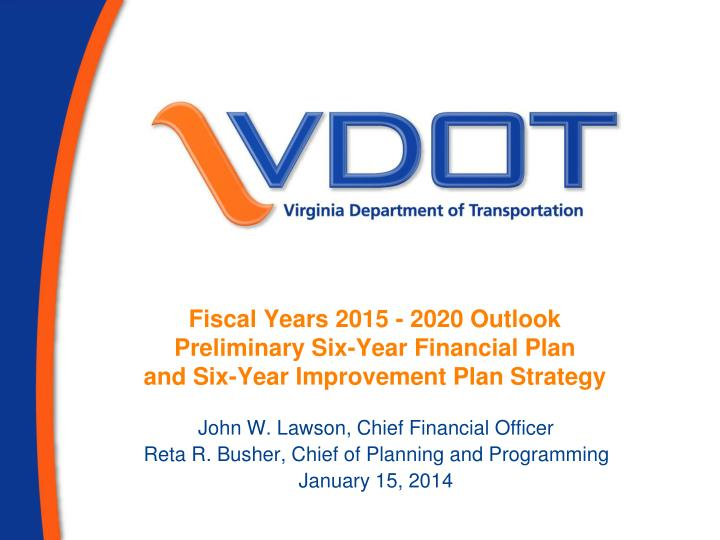 Fiscal Years 2015 - 2020 Outlook