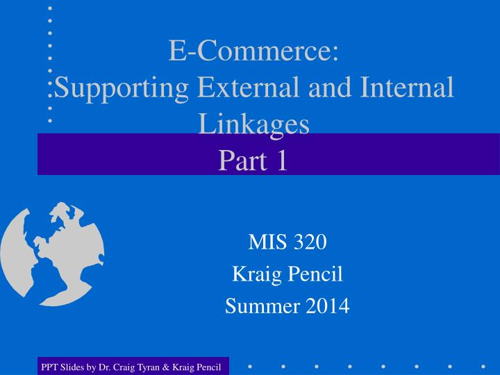 e commerce supporting external and internal linkages part 1 n.