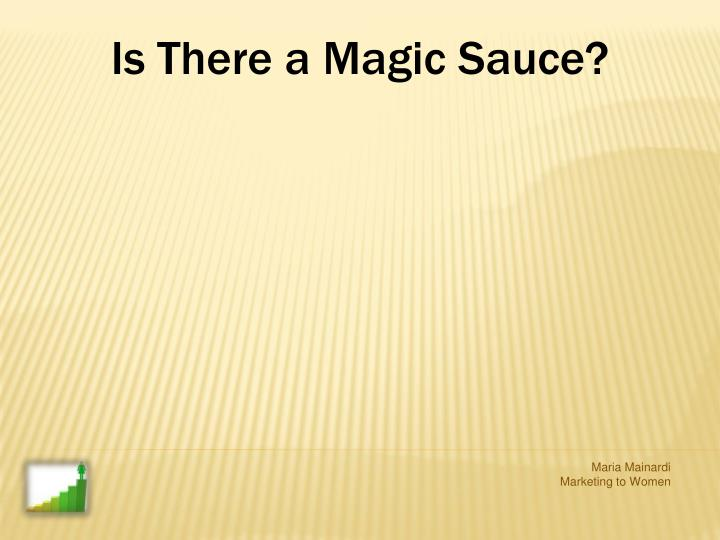 Is There a Magic Sauce?