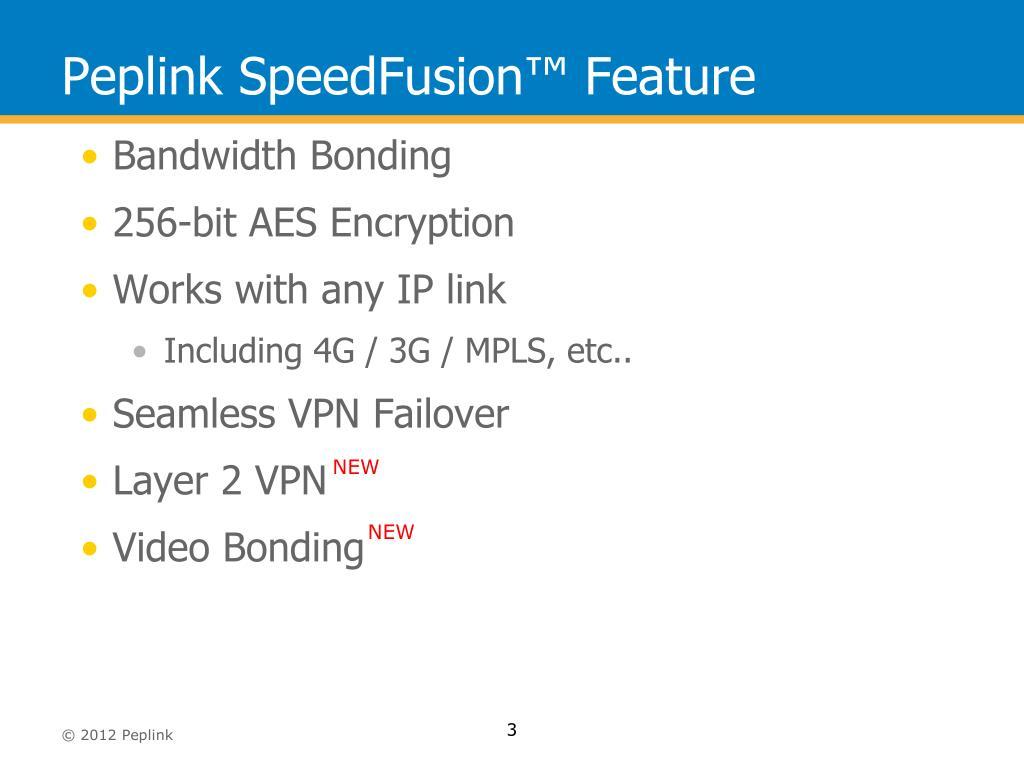 PPT - Peplink SpeedFusion ™ PowerPoint Presentation - ID:1612367