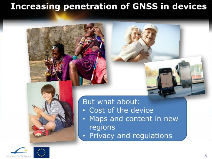 Increasing penetration of GNSS in devices