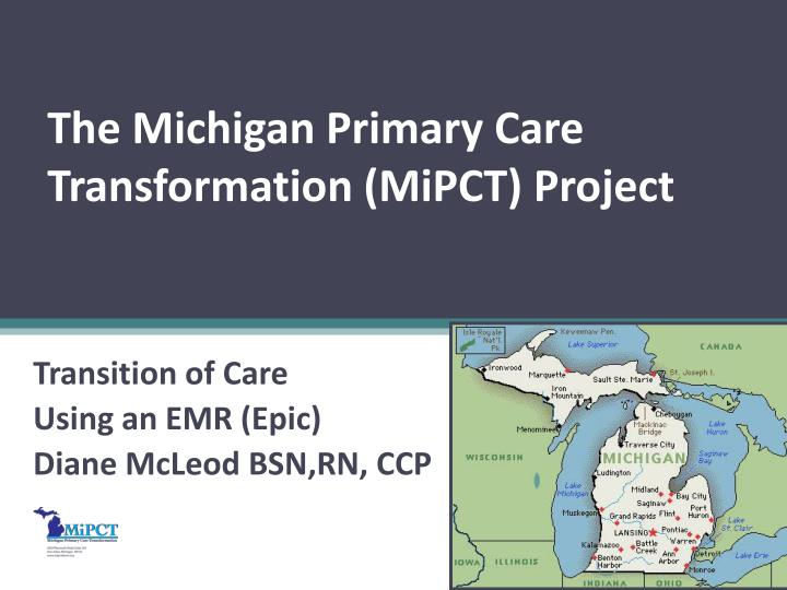 the michigan primary care transformation mipct project n.