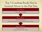 top 3 coaching books you ve learned about in the past year