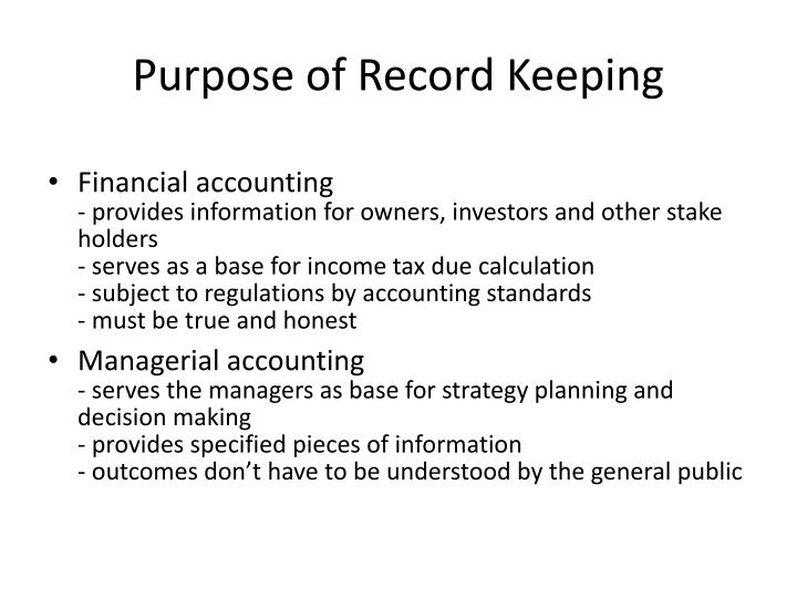 Purpose of Record Keeping