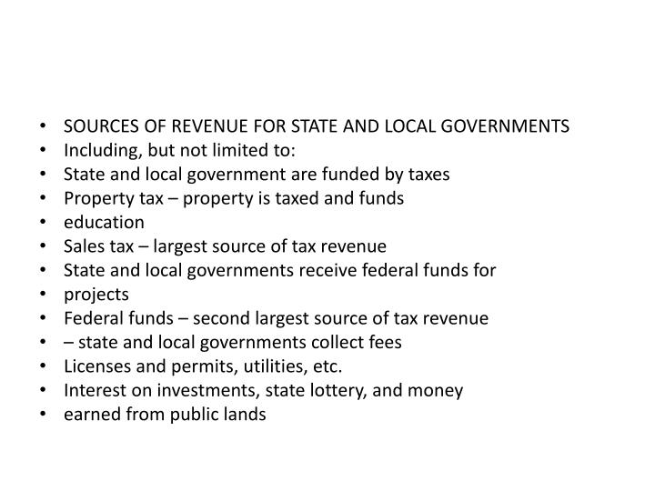 SOURCES OF REVENUE FOR STATE AND LOCAL GOVERNMENTS