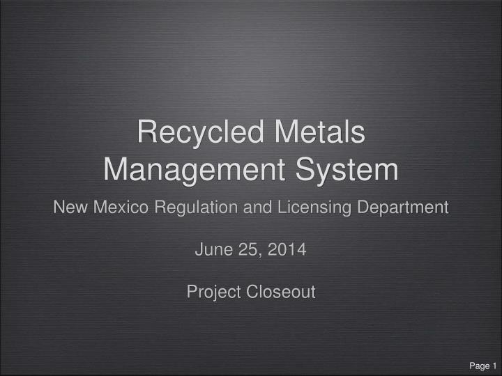 recycled metals management system n.
