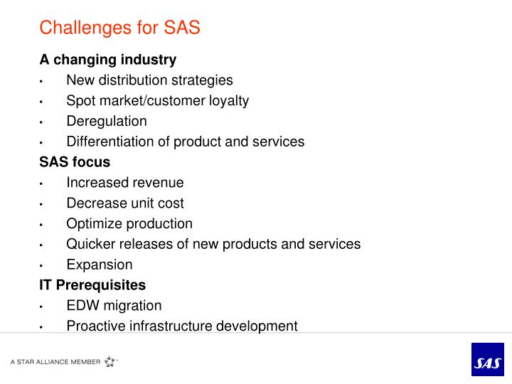 Challenges for SAS