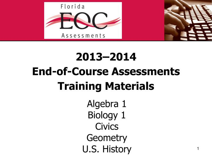 2013 2014 end of course assessments training materials n.