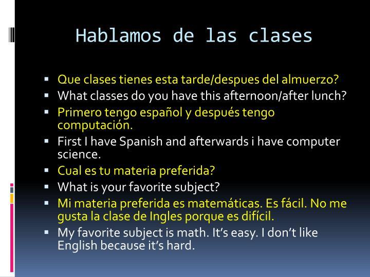 Hablamos de las clases