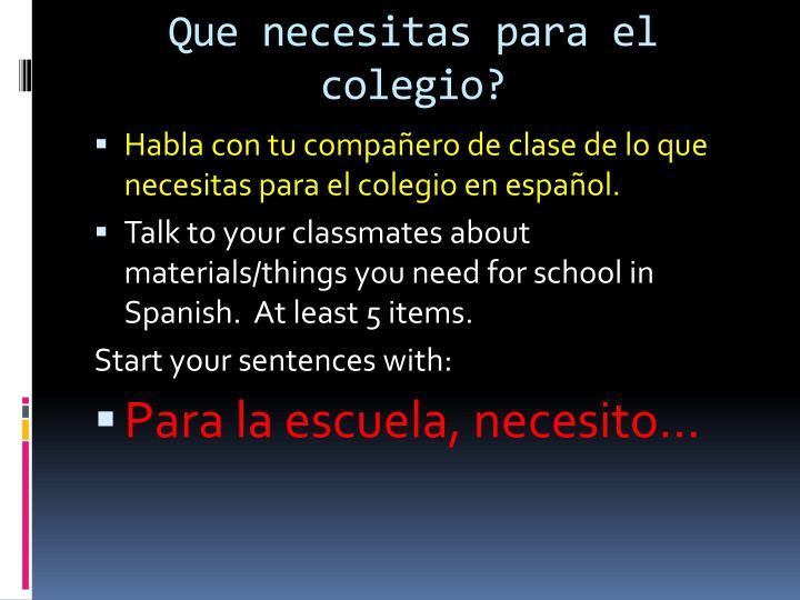 Que necesitas para el colegio?