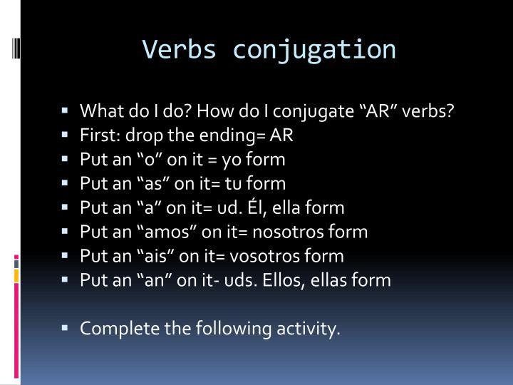 Verbs conjugation