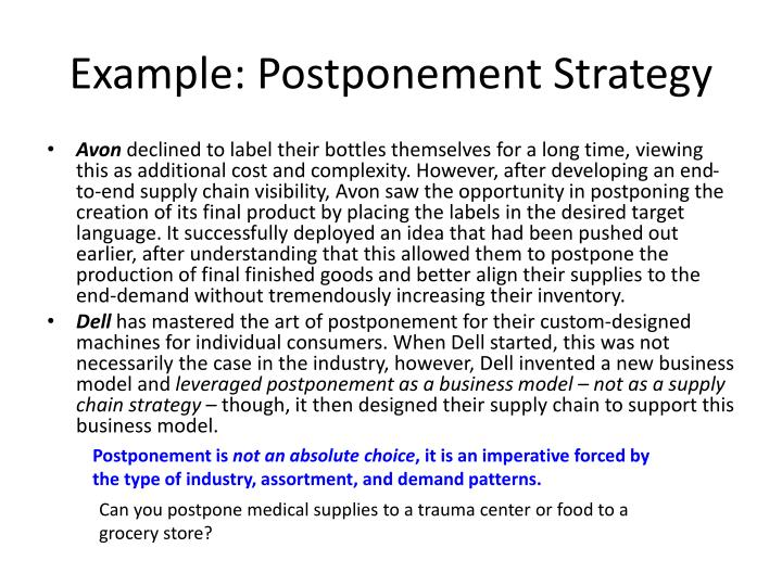 Example: Postponement Strategy