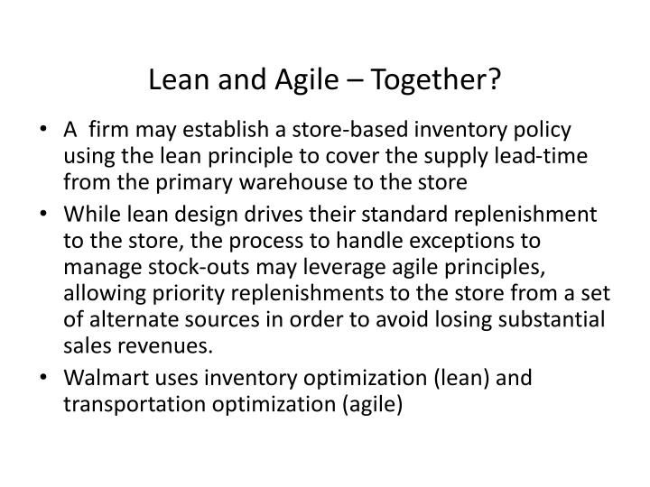 Lean and Agile – Together?