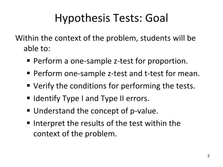 Hypothesis tests goal