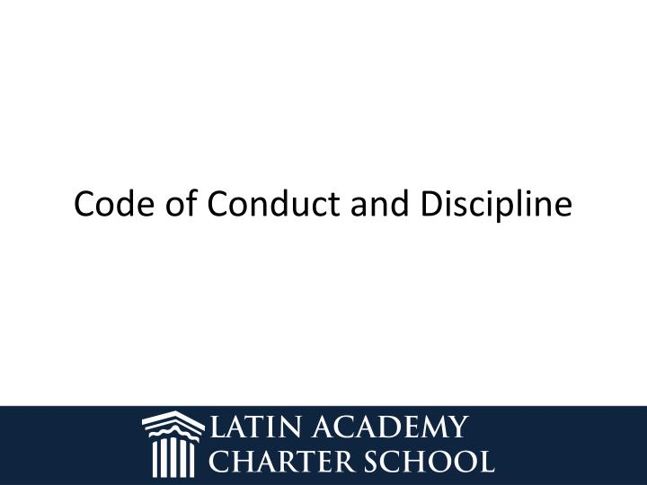 Code of Conduct and Discipline