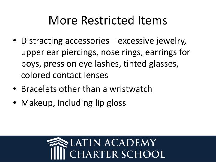 More Restricted Items