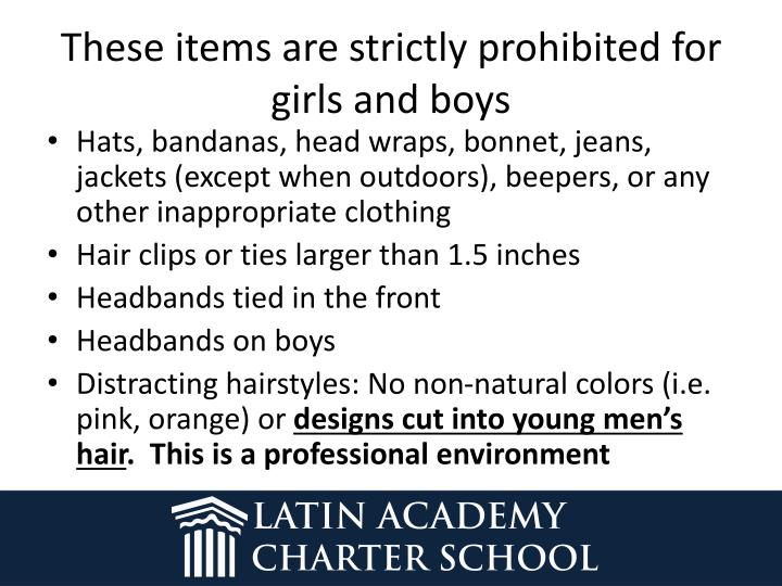These items are strictly prohibited for girls and boys