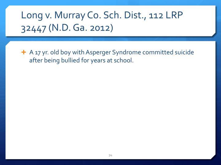 Long v. Murray Co. Sch. Dist., 112 LRP 32447 (N.D. Ga. 2012)