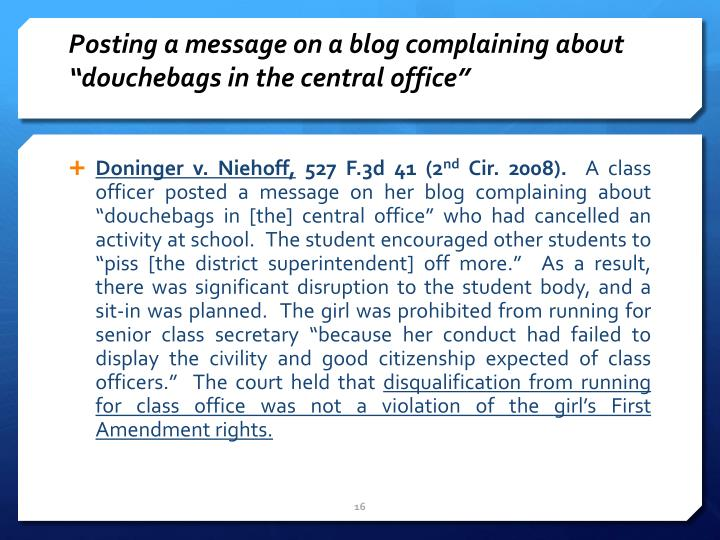 """Posting a message on a blog complaining about """"douchebags in the central"""