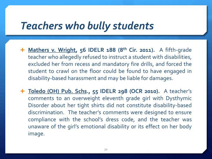 Teachers who bully students