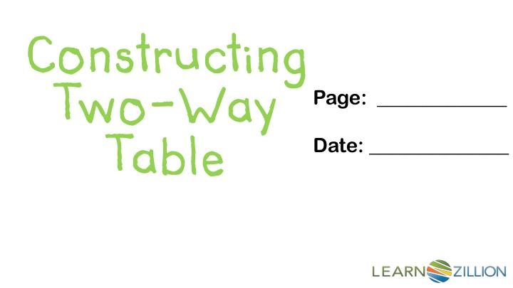 Constructing Two-Way Table