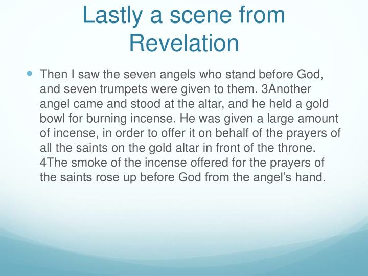Lastly a scene from Revelation