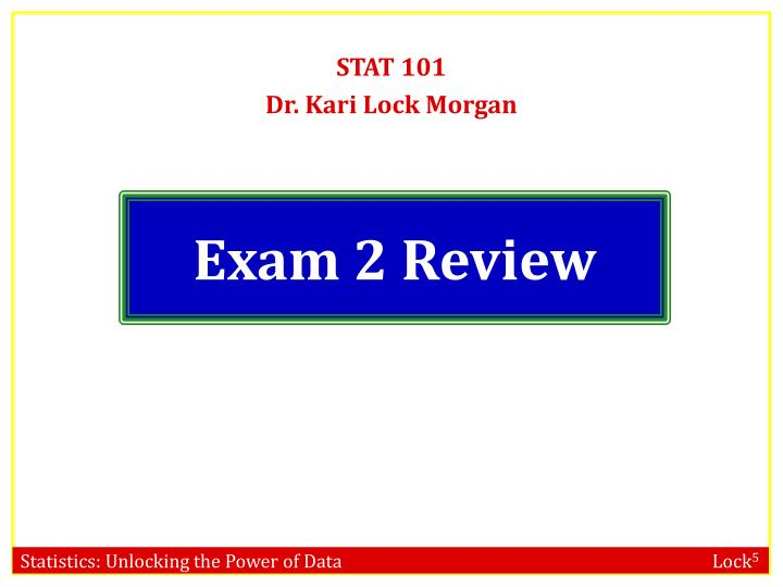 exam 2 review n.