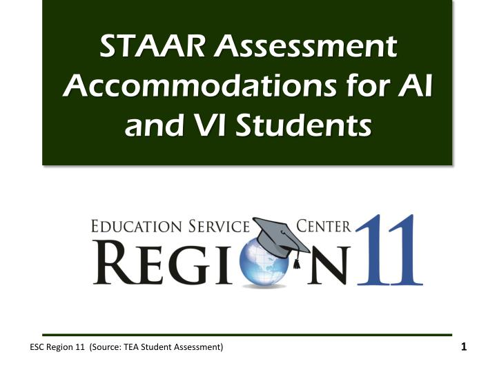 staar assessment accommodations for ai and vi students n.