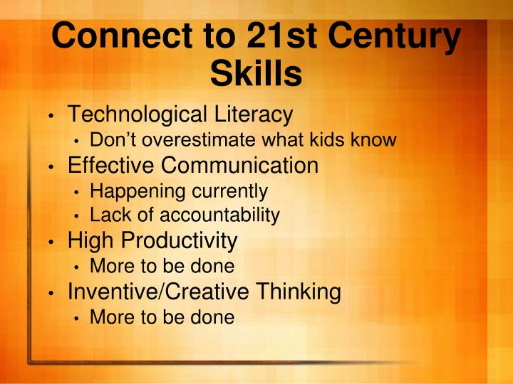 Connect to 21st Century Skills