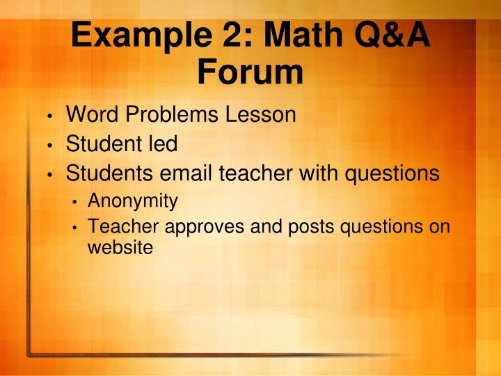 Example 2: Math Q&A Forum