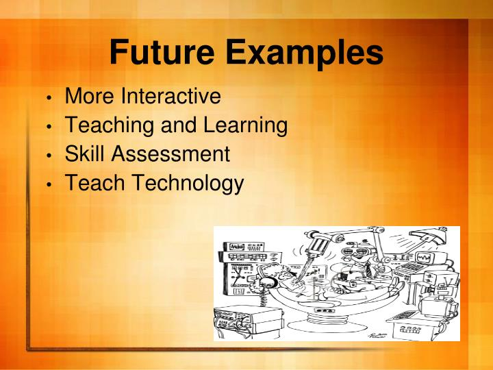 Future Examples