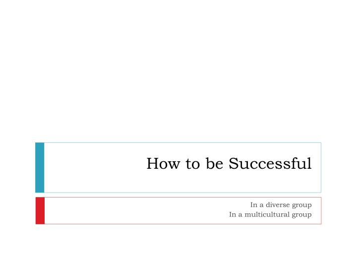 how to be successful n.