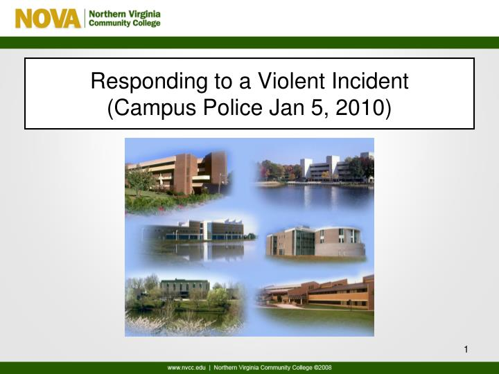 responding to a violent incident campus police jan 5 2010 n.