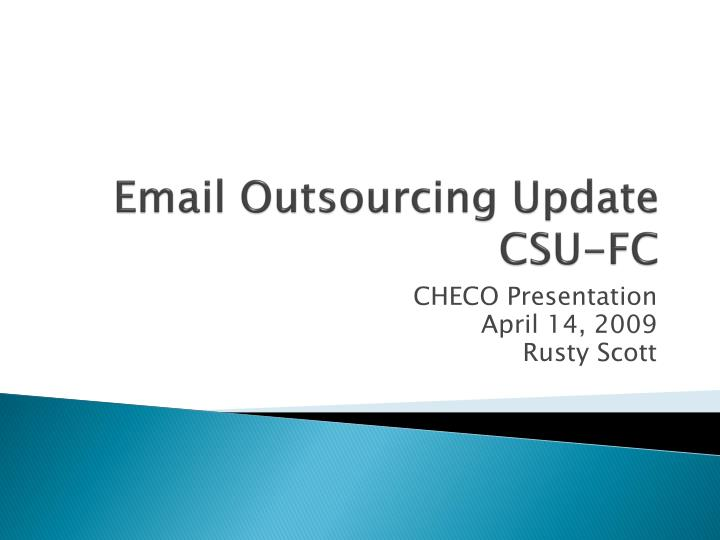 email outsourcing update csu fc n.