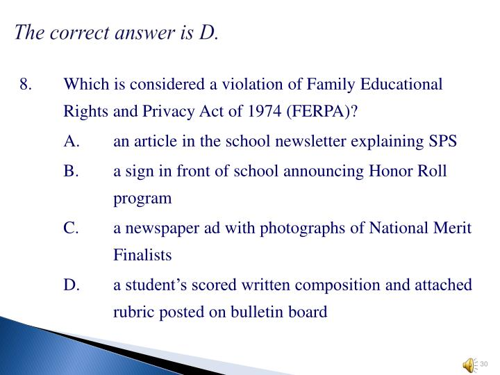 The correct answer is D.